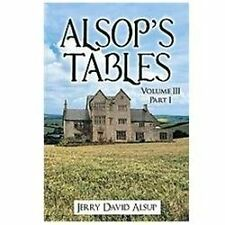 Alsop's Tables : Volume III Part I by Jerry David Alsup (2012, Paperback)