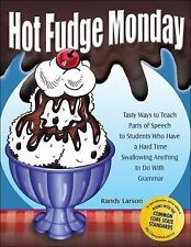 Hot Fudge Monday: Tasty Ways to Teach Parts of Speech to Students Who Have a Har