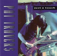 Just a Touch by Pat Travers (CD, Oct-1993, Shrapnel)