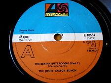 """THE JIMMY CASTOR BUNCH - THE BERTHA BUTT BOOGIE   7"""" VINYL"""