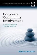 NEW - Corporate Community Involvement: A Visible Face of CSR in Practice