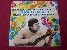 """Renato Rascel – Bambina Dagli Occhi Neri   7"""" 1970    ITALIAN PRESSING"""