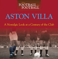 When Football Was Football - A Nostalgic look at Aston Villa Photographs - book