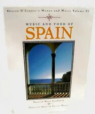 Music and Food of Spain Sharon O' Connor's Menus and Music Vol VI Vintage 1993