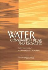 Water Conservation, Reuse, and Recycling: Proceedings of an Iranian-American Wor
