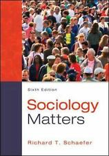 Sociology Matters by Richard T. Schaefer (2013, Paperback)