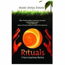 Rituals : A Faye Longchamp Mystery 8 by Mary Anna Evans (2013, Paperback,...