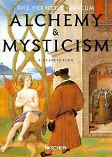 Alchemy and Mysticism: The Hermetic Museum (Klotz) by Alexander Roob