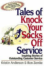 Tales of Knock Your Socks Off Service: Inspiring Stories of Outstanding Customer