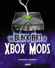 The Black Art of Xbox Mods by Jonathan Harbour (2004, Paperback)