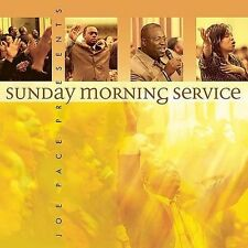 Joe Pace Presents: Sunday Morning Service, Pace, Joe, Good