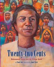 Twenty-Two Cents: Muhammad Yunus and the Village Bank-ExLibrary
