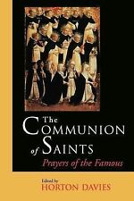 The Communion of Saints : Prayers of the Famous (1996, Paperback)