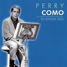Perry Como To know you (21 tracks, 2002, Past Perfect) [CD]