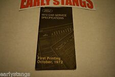 1973 FORD MERCURY TORINO LINCOLN MUSTANG PASSENGER CAR SERVICE SPECIFICATIONS