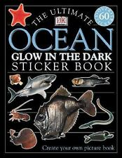 Ultimate Sticker Book: Glow in the Dark: Ocean Creatures (Ultimate Sticker Book