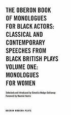 The Oberon Book of Monologues for Black Actors: Classical and Contemporary...