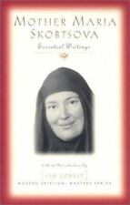 Mother Maria Skobtsova: Essential Writings (Modern Spiritual Masters) by Maria