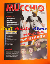 Rivista MUCCHIO SELVAGGIO 574/2004 All Nigth Radio Shins Gianni Maroccolo No cd