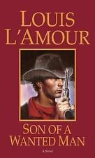 Son of a Wanted Man by Louis L'Amour (Paperback)
