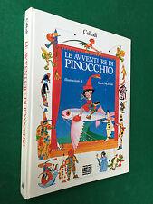 Collodi - LE AVVENTURE DI PINOCCHIO ill. McEwan , Mondadori (1990) Libro