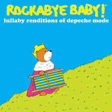 Lullaby Renditions Of Depeche Mode - Rockabye  (2012, CD NIEUW) Children Version