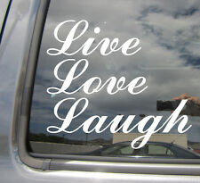 Live Love Laugh - Car Auto Window High Quality Vinyl Decal Sticker 10013