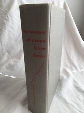 The Treasury of Science Fiction Classics Ed. Harold Kuebler Hanover House 1954