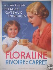 PUBLICITÉ FLORALINE RIVOIRE & CARRET POUR VOS ENFANTS POTAGES GATEAUX ENTREMETS