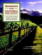 Backroads of the California Wine Country: Your Guide to the Wine Country's Most