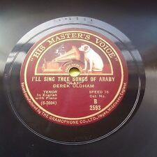 Derek Oldham Sigh No More Ladies / I'll Sing Thee Songs Of Araby (HMV B2593)