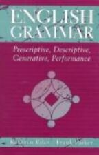 English Grammar: Prescriptive, Descriptive, Generative, Performance, Parker, Fra