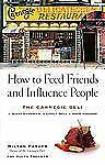 How to Feed Friends and Influence People: The Carnegie Deli...A Giant Sandwich,