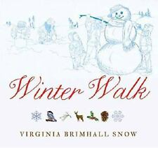 Winter Walk by Virginia Brimhall Snow (2014, Hardcover)