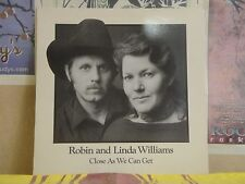 ROBIN & LINDA WILLIAMS, CLOSE AS WE CAN GET - LP FLYING FISH FF 327