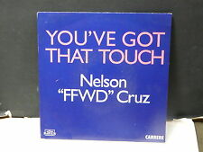 "NELSON "" FFWD "" CRUZ You've got that touch 15057"