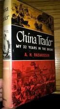 CHINA TRADER ORIENT RASMUSSEN ASIA ADVENTURE 1ST ED WITH JACKET ILLUSTRATED
