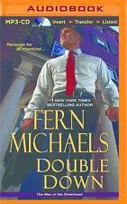 The Men of the Sisterhood: Double Down by Fern Michaels (2015, MP3 CD,...