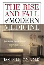 The Rise and Fall of Modern Medicine, James Le Fanu, Acceptable Book