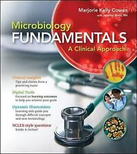 Microbiology Fundamentals: A Clinical Approach by Cowan, Marjorie Kelly