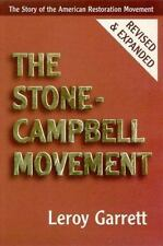 The Stone-Campbell Movement: The Story of the American Restoration Movement