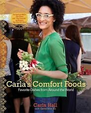 CARLA'S COMFORT FOODS Favorite Dishes from Around the World Carla Hall cookbook