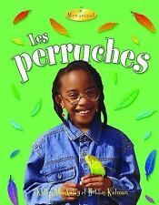Les perruches  Parakeets (Mon Animal  My Pet) (French Edition)