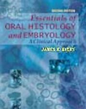 Essentials of Oral Histology and Embryology : A Clinical Approach by Daniel...