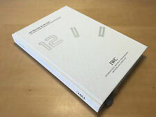 Book Libro Catalogo IWC Schaffhausen Los relojes de IWC 2005 - For Collectors
