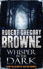 Whisper in the Dark by Robert Gregory Browne - 2008 Paperback - 2257