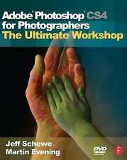 Adobe Photoshop CS4 for Photographers: The Ultimate Workshop, Martin Evening