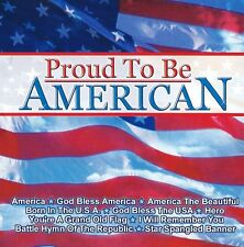 CD PROUD TO BE AMERICAN - COMPILATION CHANTS PATRIOTIQUES USA / COUNTRY MUSIC
