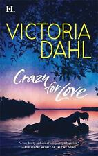 Crazy for Love (Hqn) Dahl, Victoria Mass Market Paperback