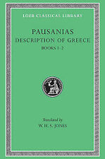 Description of Greece: Bk. 1 & 2, v. 1: Attica & Corinth L093 by Pausanias...